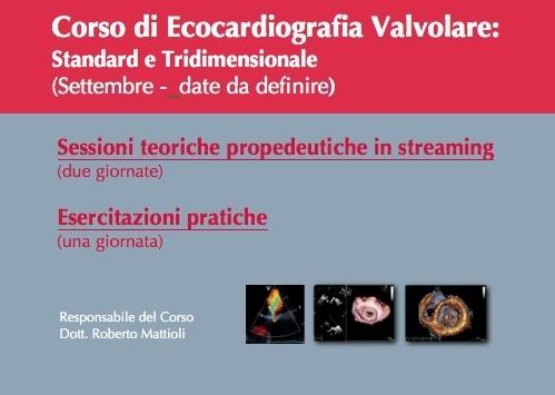 Corso di Ecocardiografia Valvolare: Standard e Tridimensionale