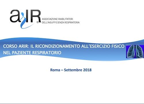CORSO ARIR: IL RICONDIZIONAMENTO ALL'ESERCIZIO FISICO  NEL PAZIENTE RESPIRATORIO