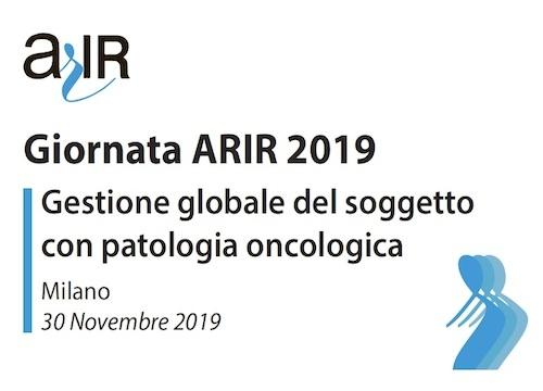 GIORNATA ARIR 2019: GESTIONE GLOBALE DEL SOGGETTO CON PATOLOGIA ONCOLOGICA