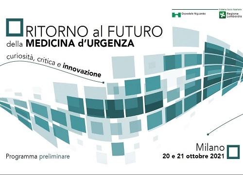 RITORNO AL FUTURO DELLA MEDICINA D'URGENZA 2021